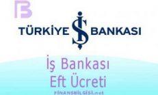 İş Bankası Eft Ücreti