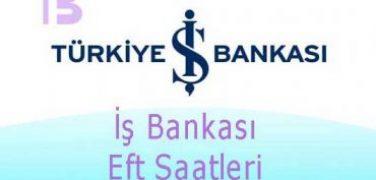 İş Bankası Eft Saatleri
