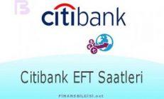 Citibank EFT Saatleri
