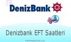Denizbank EFT Saatleri