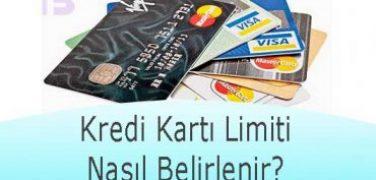 Kredi Kartı Limiti Nasıl Belirlenir?