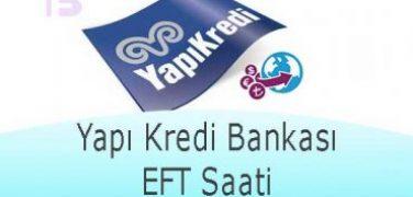 Yapı Kredi Bankası EFT Saati