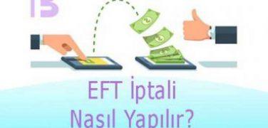 EFT İptali Nasıl Yapılır?