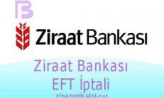 Ziraat Bankası EFT İptali Nasıl Yapılır?
