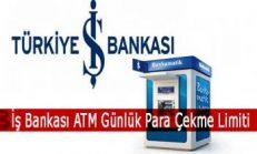 İş Bankası ATM Günlük Para Çekme Limiti
