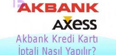 Akbank Kredi Kartı İptali Nasıl Yapılır?