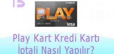 Yapı Kredi Bankası Play Kart Kredi Kartı İptali Nasıl Yapılır?