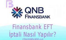 QNB Finansbank EFT İptali Nasıl Yapılır?