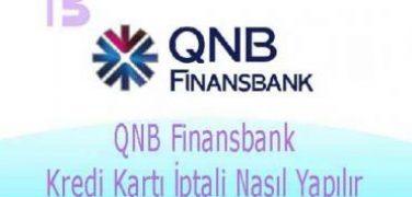 QNB Finansbank Kredi Kartı İptali Nasıl Yapılır?