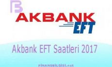 Akbank EFT Saatleri 2017