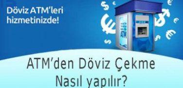 ATM'den Döviz Çekme Nasıl yapılır?
