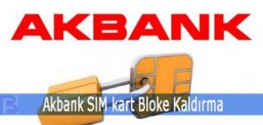 Akbank SIM Kart Bloke Kaldırma