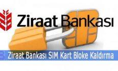 Ziraat Bankası SIM Kart Bloke Kaldırma