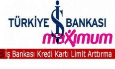 İş Bankası Kredi Kartı Limit Arttırma
