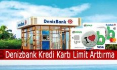 Denizbank Kredi Kartı Limit Arttırma