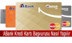 ABank Kredi Kartı Başvurusu Nasıl Yapılır?