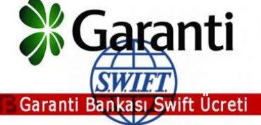 Garanti Bankası Swift Ücreti