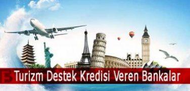 Turizm Destek Kredisi Veren Bankalar