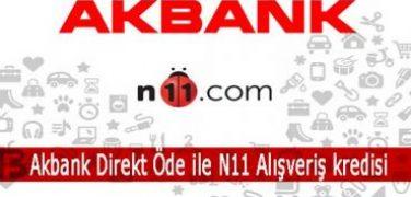 Akbank Direkt Öde ile N11 Alışveriş kredisi