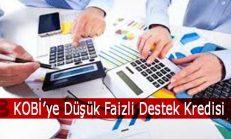KOBİ'ye Düşük Faizli Destek Kredisi