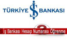 İş Bankası Hesap Numarası Öğrenme