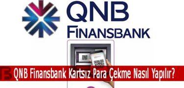 QNB Finansbank Kartsız Para Çekme Nasıl Yapılır?