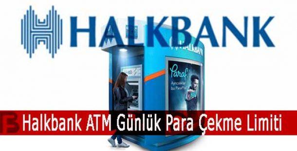 Halkbank ATM Günlük Para Çekme Limiti