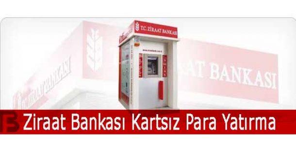 Ziraat Bankası Kartsız Para Yatırma Nasıl Yapılır?